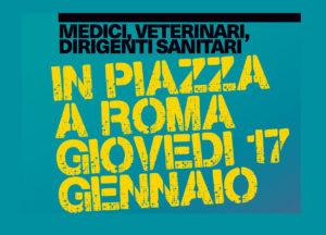 Medici, Veterinari e Dirigenti sanitari in Piazza giovedì 17 gennaio