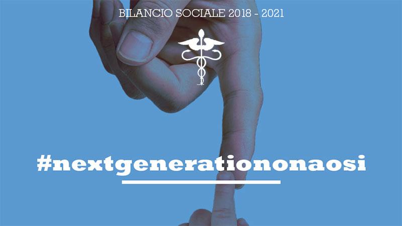 Next generation Onaosi, il bilancio sociale Onaosi 2018 – 2021