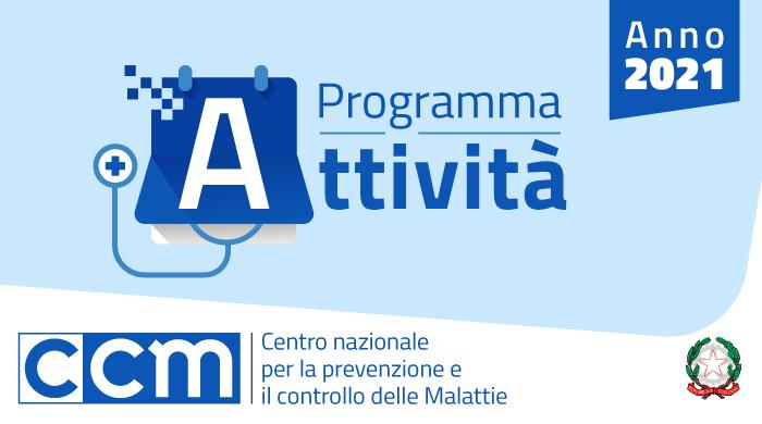 Programma attività 2021 del Centro nazionale per la prevenzione e il controllo delle malattie