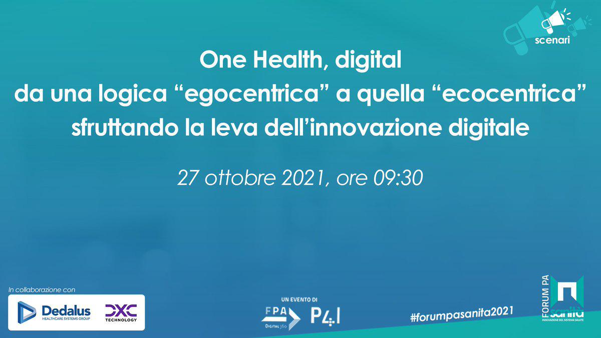 One health e trasformazione digitale al Forum PA Sanità 2021